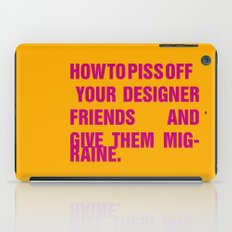 How to piss off your designer friends and give them migraine. iPad Case