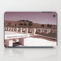 Freedom Is Not Free iPad Case