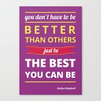 Be The Best You Can Be Canvas Print