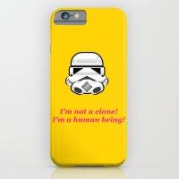 I'm not a clone! I'm a human being! iPhone 6 Slim Case