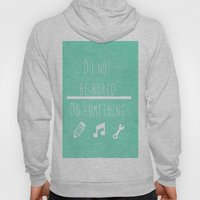 Do Not Be Bored Do Somet… Hoody