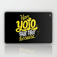 Han Yolo Shot First Beca… Laptop & iPad Skin