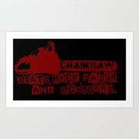 Chainsaw Wins Art Print