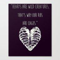 Hearts Are Wild Creature… Canvas Print