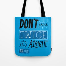 It's Alright. Tote Bag
