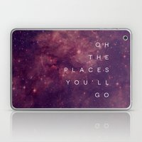 The Places You'll Go I Laptop & iPad Skin