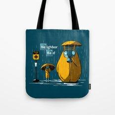Neighbor Bad Tote Bag