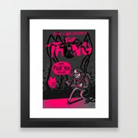 FUCK YOU TOO // The Thing Framed Art Print