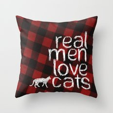 Real Men Love Cats Throw Pillow