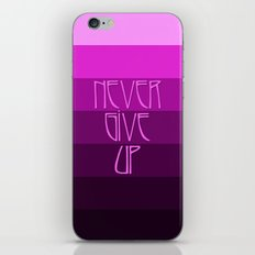 NEVER GIVE UP (Pink) iPhone & iPod Skin