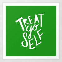 Treat Yo Self X Holiday … Art Print