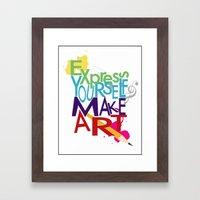 Express Yourself... Framed Art Print