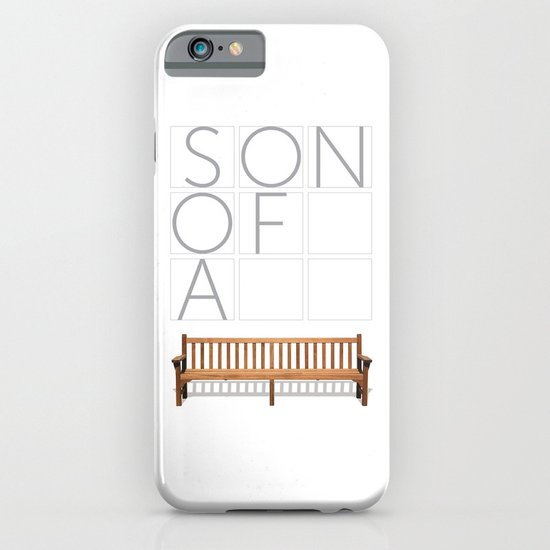 Son of a bench. iPhone & iPod Case