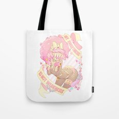 My Sweetness is NOT Weakness! Tote Bag
