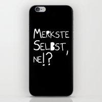 Merkste Selbst, Ne!? iPhone & iPod Skin