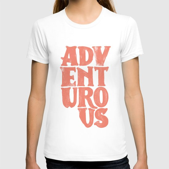 More Adventurous! T-shirt