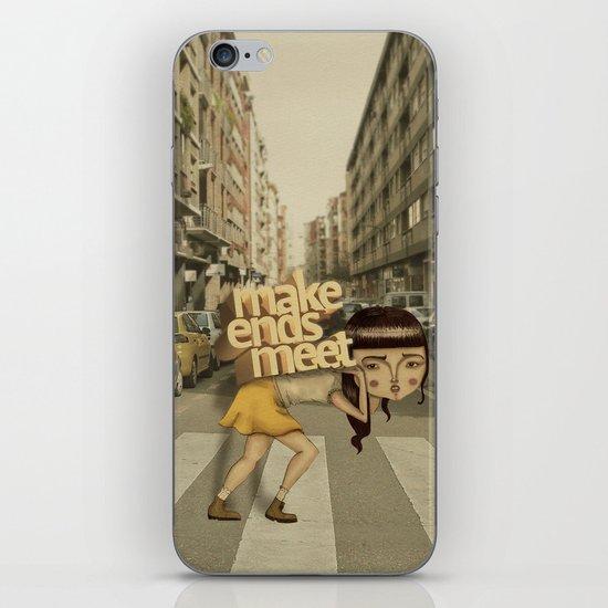 make ends meet iPhone & iPod Skin