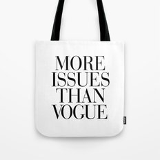 More Issues than Vogue Tote Bag