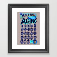 The Amazing Powers of Aging! Framed Art Print