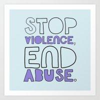 STOP VIOLENCE, END ABUSE Art Print