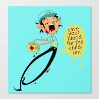Save Your Blood For The … Canvas Print