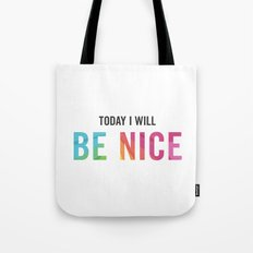 New Year's Resolution Poster - Today I Will BE NICE Tote Bag
