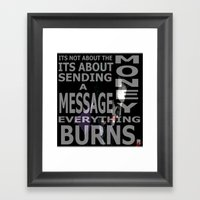 Don't You Get It? Framed Art Print