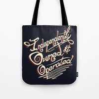 Independently Owned & Op… Tote Bag
