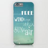 I Wanna Be Free iPhone 6 Slim Case