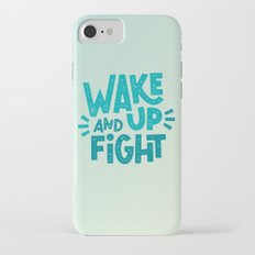 WAKE UP AND FIGHT Slim Case iPhone 7