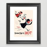 some like it hot Framed Art Print