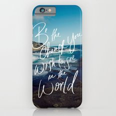 Be the Change iPhone 6 Slim Case