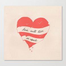 Love will tear us apart Canvas Print