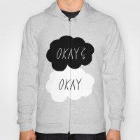 Okay? Okay Hoody