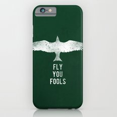fly you fools Slim Case iPhone 6s