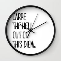Carpe The Hell Out of This Diem White Version ///www.pencilmeinstationery.com Wall Clock