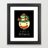 Like A Bowse Framed Art Print