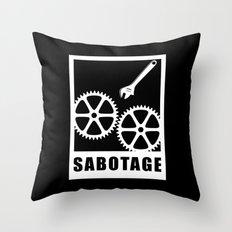 Sabotage Throw Pillow