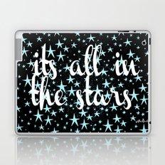 it's all in the stars Laptop & iPad Skin