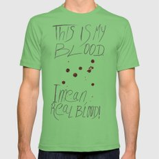 This is my Blood! Mens Fitted Tee Grass SMALL