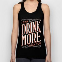 I Can Drink More Than Yo… Unisex Tank Top