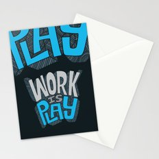 Work is Play Stationery Cards