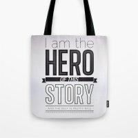 Hero of my story Tote Bag
