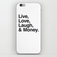 Live Love Laugh and Money iPhone & iPod Skin