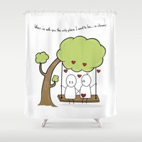 When I'm With You... Shower Curtain