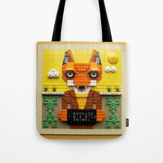 Because I'm a wild animal Tote Bag