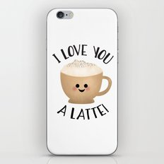 I Love You A LATTE! iPhone & iPod Skin