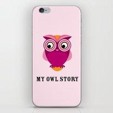My owl story iPhone & iPod Skin