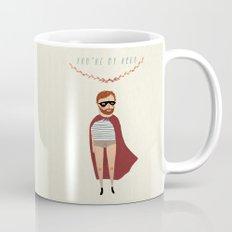 You're my hero Mug
