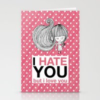 I Hate You (but I Love Y… Stationery Cards